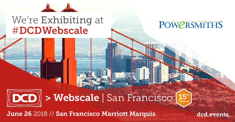 We're Exhibiting! DCD Webscale | June 26 | San Francisco