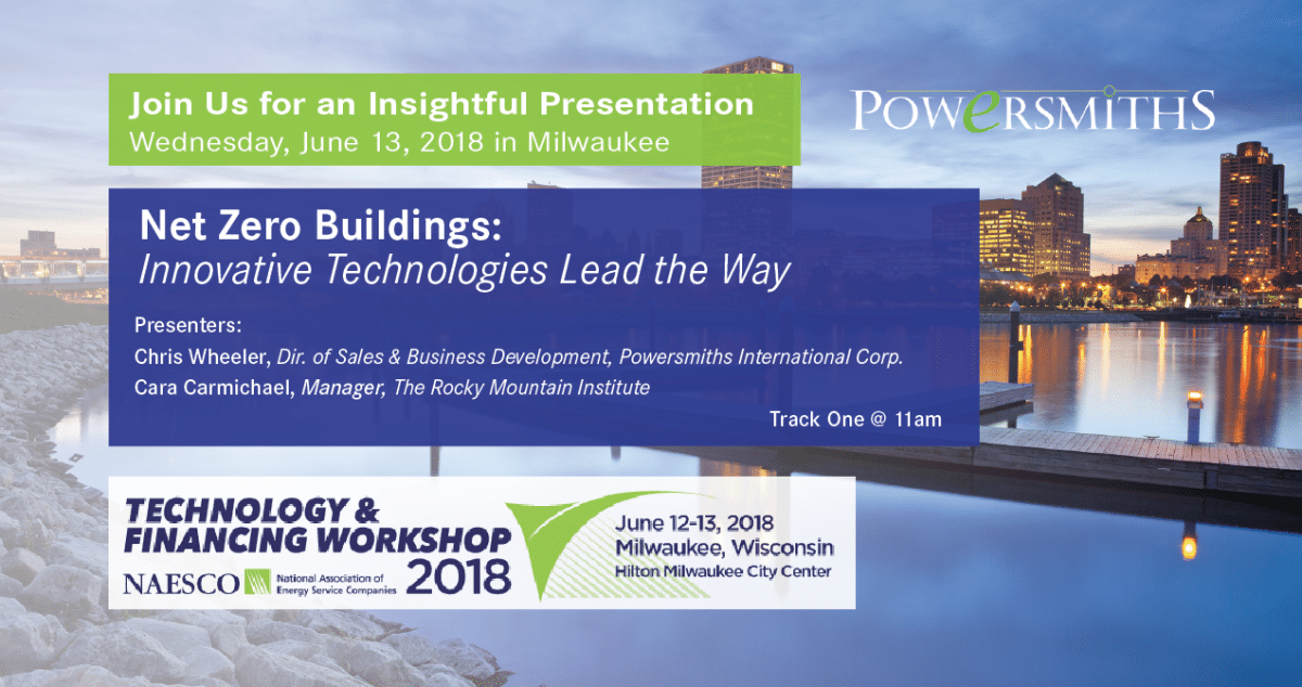 You Won't Want to Miss This Event | Net Zero Buildings: Innovative Technologies Lead the Way | June 13 2018 | Milwaukee WI
